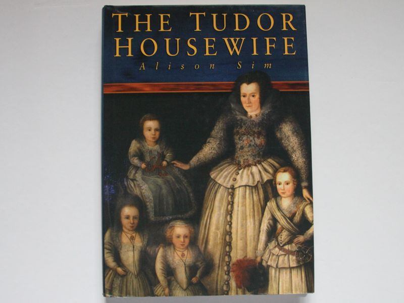 The Tudor Housewife book